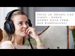 Podcast Folge 18 Orakel und Tarot Woher kommt diese Form der Wahrsagung? Foto: © Por leszekglasner @ adobe Stock